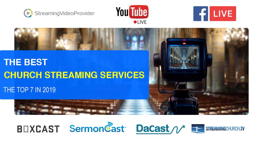Church Live Stream Service Providers Compared